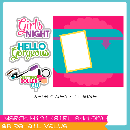 March Mini 2018 Girls Add on