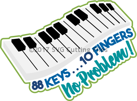 88 Keys 10 Fingers No Problem