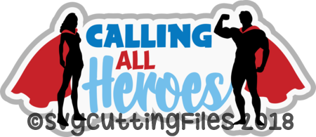 Calling All Heroes