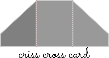 Criss Cross Card