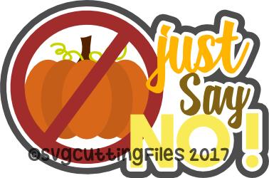 Just Say No (Pumpkin)