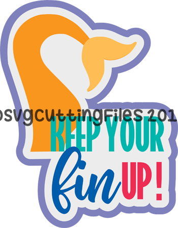 Keep Your Fin up