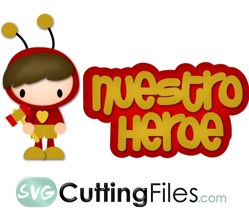 Nuestro Hereo - Our Hero