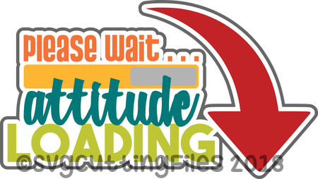 Please Wait Attitude Loading