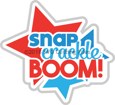 Snap Crackle Boom