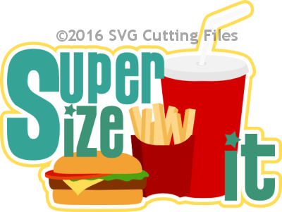 Supersize It