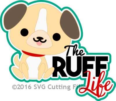 The Ruff Life