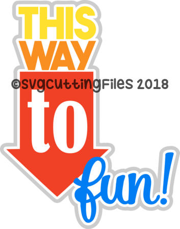 This Way to Fun